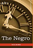 The Negro by W.E.B. Du Bois