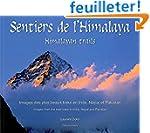 Sentiers de l'Himalaya : Images des p...