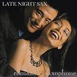 echange, troc Various Artists - Romantic Saxophone: Late Night Sax