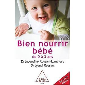 Bien nourrir son bébé : De 0 à 3 ans