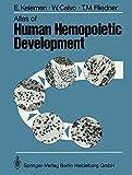img - for Atlas of Human Hemopoietic Development book / textbook / text book