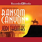 Ransom Canyon: Ransom Canyon, Book 1 | Jodi Thomas