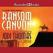 Ransom Canyon: Ransom Canyon, Book 1 | Jodi Thomas