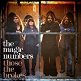 Those The Brokesby The Magic Numbers