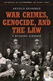 War Crimes, Genocide, and the Law: A Guide to the Issues (Contemporary Military, Strategic, and Security Issues) (0313359377) by Krammer, Arnold