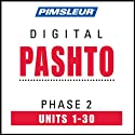 Pashto Phase 2, Units 1-30: Learn to Speak and Understand Pashto with Pimsleur Language Programs  by Pimsleur
