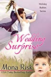 Wedding Surprise (Holiday Babies Series Book 4)