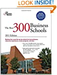 The Best 300 Business Schools, 2011 E...