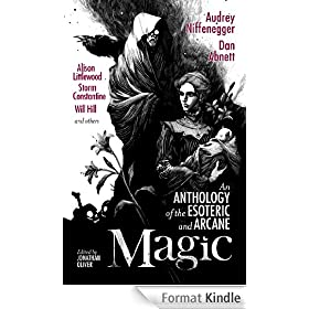 Magic: An Anthology of the Esoteric and Arcane (English Edition)