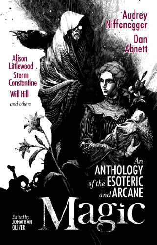 Sarah Lotz - Magic: An Anthology of the Esoteric and Arcane (English Edition)