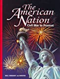 The American Nation: Civil War to Present : Election 2000 Coverage (0030664241) by Boyer, Paul