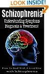 Schizophrenia: Understanding Symptoms...