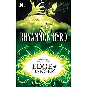 Edge of Danger | [Rhyannon Byrd]