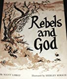 rebels and god