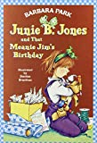 Junie B. Jones and That Meanie Jim's Birthday (Junie B. Jones #6)