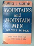 Mountains and Mountain Men of the Bible
