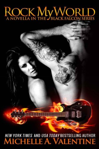 Rock My World by Michelle A. Valentine