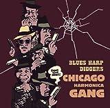 ブルース・ハープ・ディガーズ~シカゴ・ハーモニカ・ギャング