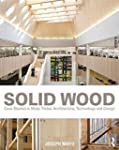Solid Wood: Case Studies in Mass Timb...