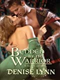 img - for Bedded by the Warrior (Harlequin Historical) book / textbook / text book