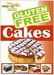 Easy-As Recipes: Gluten Free Cakes Cookbook (Easy-As Gluten Free Recipes 2) (English Edition)