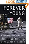 Forever Young: A Life of Adventure in...