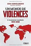 Un monde de violences l'économie mondiale 2015-2030