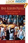 Open-Economy Politics: The Political...