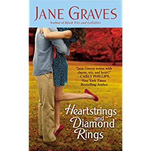 Heartstrings and Diamond Rings by Jane Graves