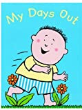 My Days Out (0192790722) by Sharratt, Nick