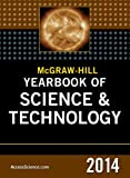 McGraw-Hill Education Yearbook of Science and Technology 2014 (McGraw-Hill's Yearbook of Science & Technology)