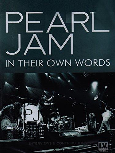 Pearl Jam - In their own words
