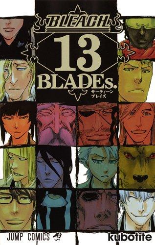 BLEACH 13 BLADEs. (�����ץ��ߥå���)