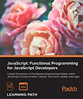 JavaScript: Functional Programming for JavaScript Developers Front Cover