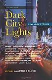 Dark City Lights: New York Stories (Have a NYC)
