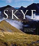 Cameron McNeish The Skye Trail: A Journey Through the Isle of Skye