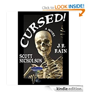FREE KINDLE BOOK: Cursed!, by Scott Nicholson. Publication Date: November 17, 2010