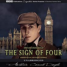 The Sign of Four Audiobook by Arthur Conan Doyle Narrated by Anthony Goring