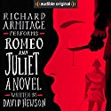 Romeo and Juliet: A Novel Hörbuch von David Hewson Gesprochen von: Richard Armitage