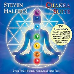 Chakra Suite: Music for Meditation, Healing and Inner Peace