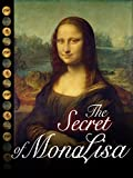 The Secret of Mona Lisa