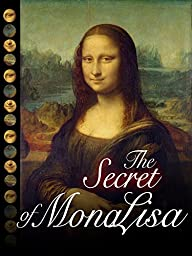 The Secret of Mona Lisa