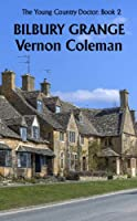 The Young Country Doctor Book 2: Bilbury Grange (English Edition)