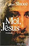 img - for Moi, Jesus (Romans, Nouvelles, Recits (Domaine Francais)) (French Edition) book / textbook / text book