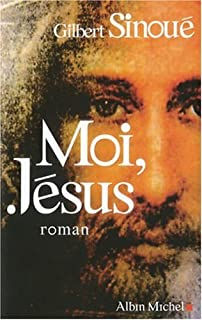 Moi, Jésus : roman