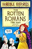 Terry Deary The Rotten Romans (Horrible Histories)