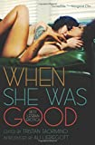 img - for When She Was Good: Best Lesbian Erotica book / textbook / text book