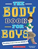 By Rebecca Paley The Body Book For Boys (1st Edition)