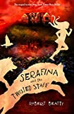 img - for Serafina and the Twisted Staff (A Serafina Novel) book / textbook / text book