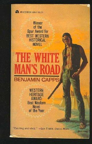 The White Man's Road, BENJAMIN CAPPS